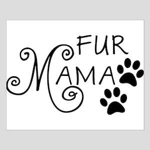 Fur Mama Posters