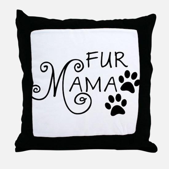 Fur Mama Throw Pillow