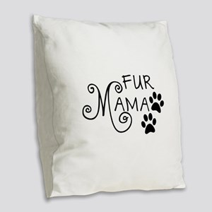 Fur Mama Burlap Throw Pillow