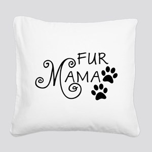 Fur Mama Square Canvas Pillow