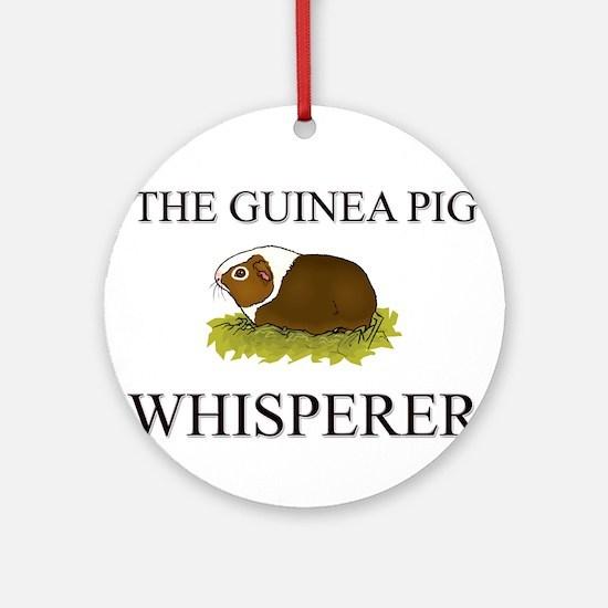 The Guinea Pig Whisperer Ornament (Round)