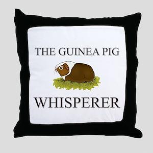 The Guinea Pig Whisperer Throw Pillow
