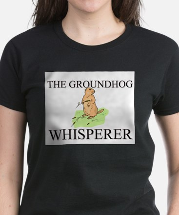 The Groundhog Whisperer Women's Dark T-Shirt