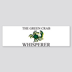 The Green Crab Whisperer Bumper Sticker
