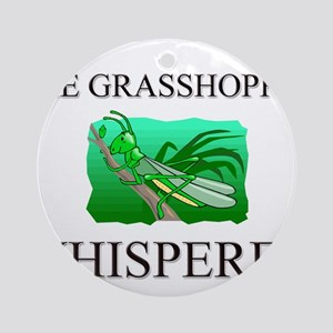 The Grasshopper Whisperer Ornament (Round)