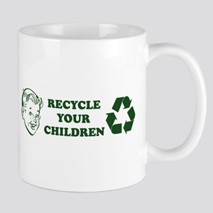 Recycle your children Mug
