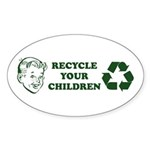 Recycle your children Sticker (Oval 50 pk)