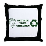 Recycle your children Throw Pillow