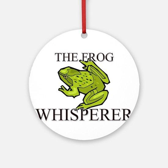 The Frog Whisperer Ornament (Round)
