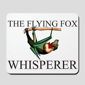 The Flying Fox Whisperer Mousepad