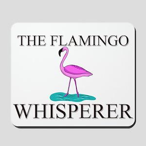 The Flamingo Whisperer Mousepad
