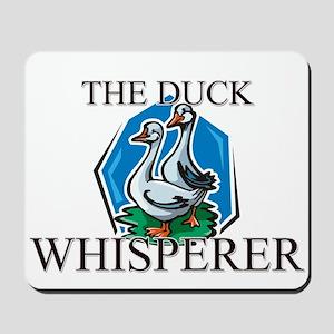 The Duck Whisperer Mousepad