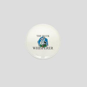 The Duck Whisperer Mini Button