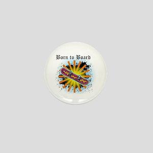 Born to Board Mini Button