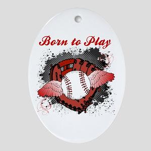 Born to Play Baseball Oval Ornament