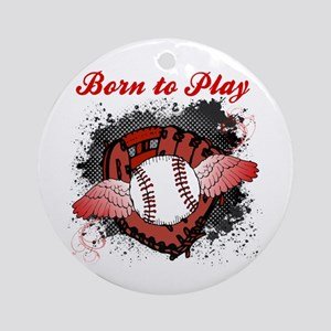 Born to Play Baseball Ornament (Round)