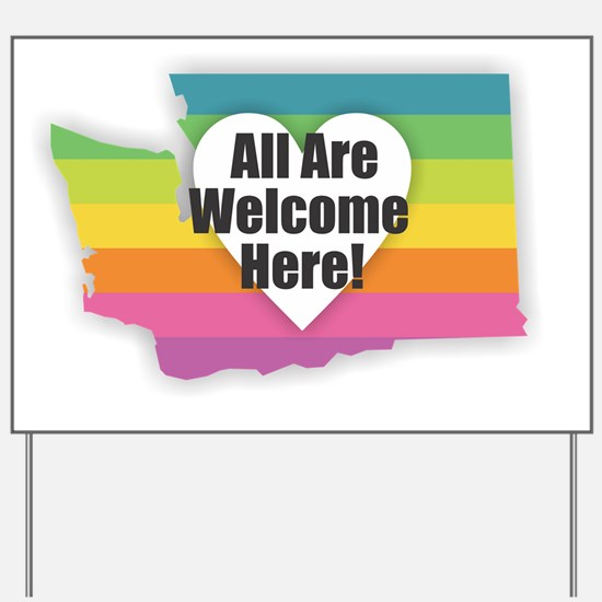 Washington - All Are Welcome Here Yard Sign