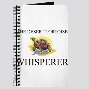 The Desert Tortoise Whisperer Journal