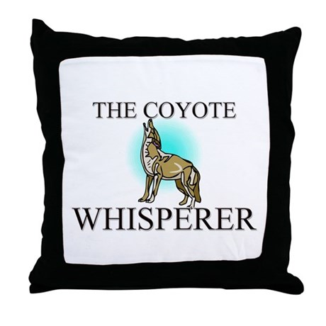 The Coyote Whisperer Throw Pillow