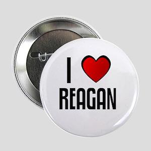 I LOVE REAGAN Button