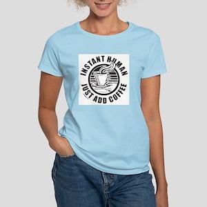 JUST ADD COFFEE Women's Light T-Shirt