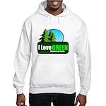 I LOVE GREEN Hooded Sweatshirt