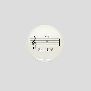 Musical Shut Up Mini Button