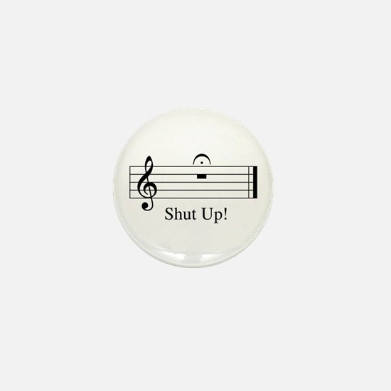 Musical Shut Up Mini Button
