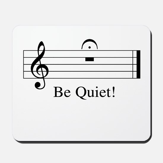 Musical Be Quiet Mousepad