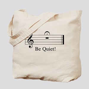 Musical Be Quiet Tote Bag