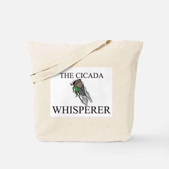 The Cicada Whisperer Tote Bag