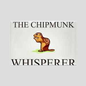 The Chipmunk Whisperer Rectangle Magnet