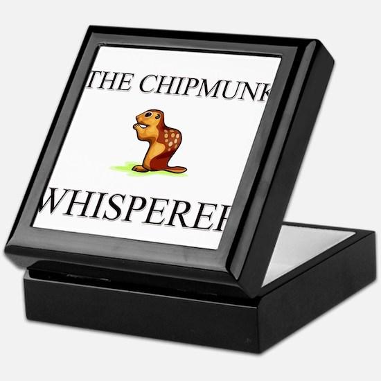 The Chipmunk Whisperer Keepsake Box