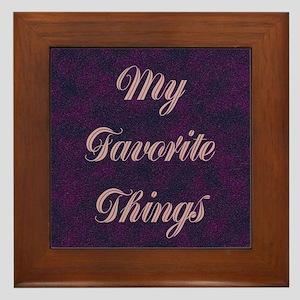 Favorite Things Framed Tile