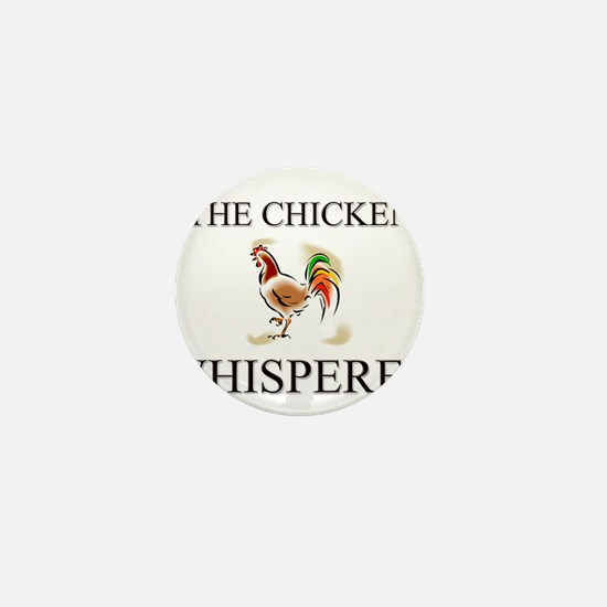 The Chicken Whisperer Mini Button