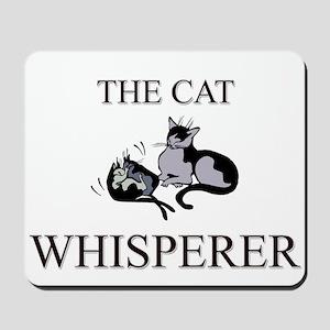The Cat Whisperer Mousepad