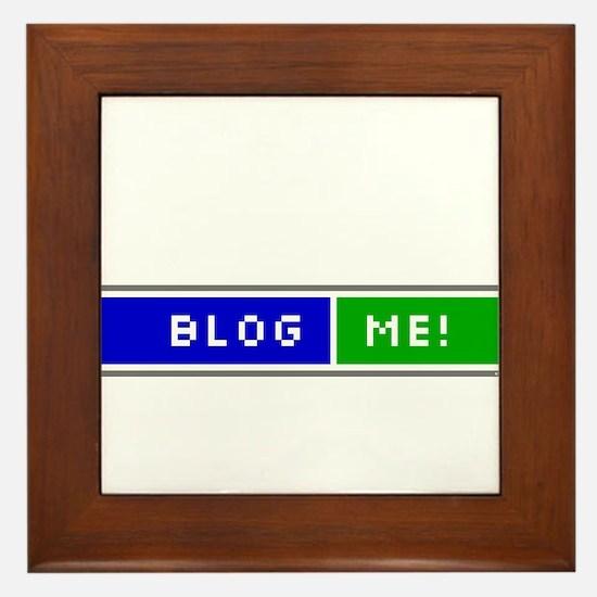 Blog Me! Framed Tile
