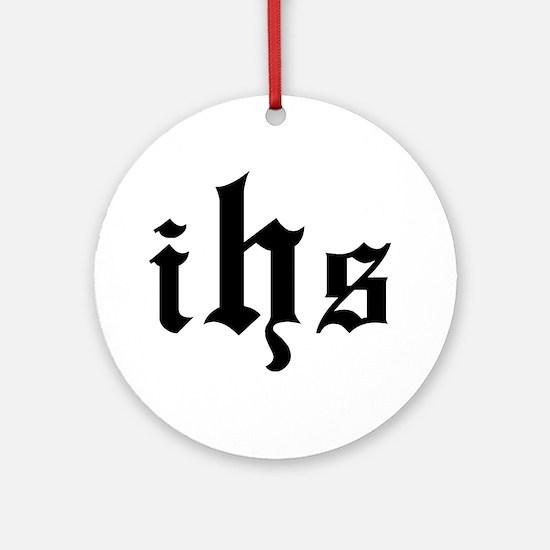 """""""IHS - In Hoc Signo"""" Ornament (Round)"""