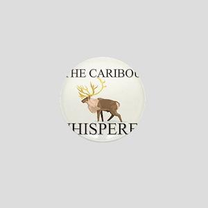 The Caribou Whisperer Mini Button