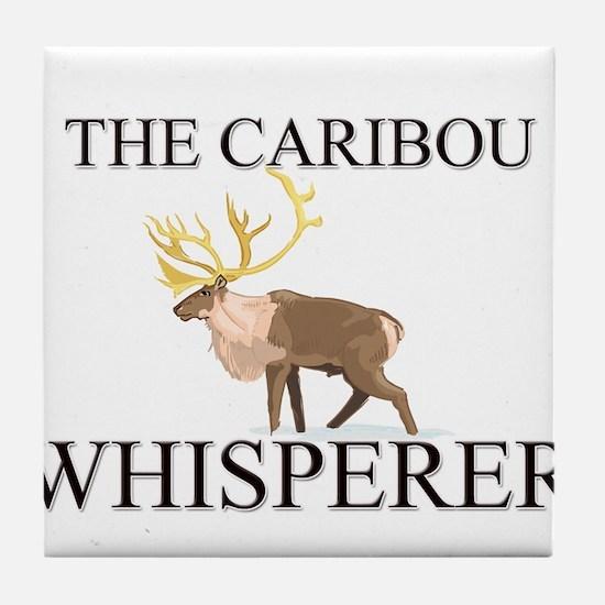 The Caribou Whisperer Tile Coaster
