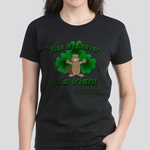Kiss My Beaver It's Irish! Women's Dark T-Shirt
