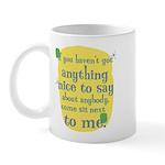Fun Mug: If you haven't got anything nice to say