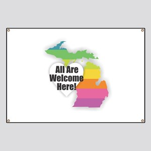 Michigan - All Are Welcome Here Banner