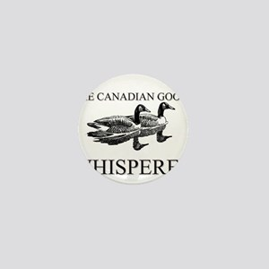 The Canadian Goose Whisperer Mini Button
