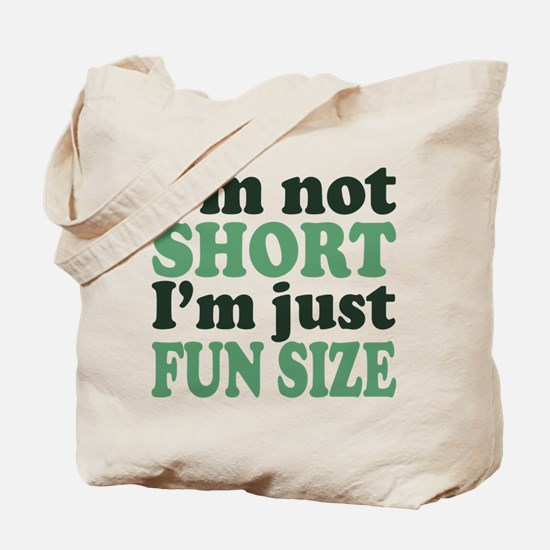I'm not short! Tote Bag