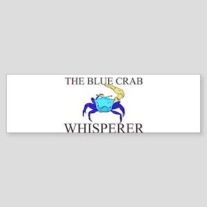 The Blue Crab Whisperer Bumper Sticker