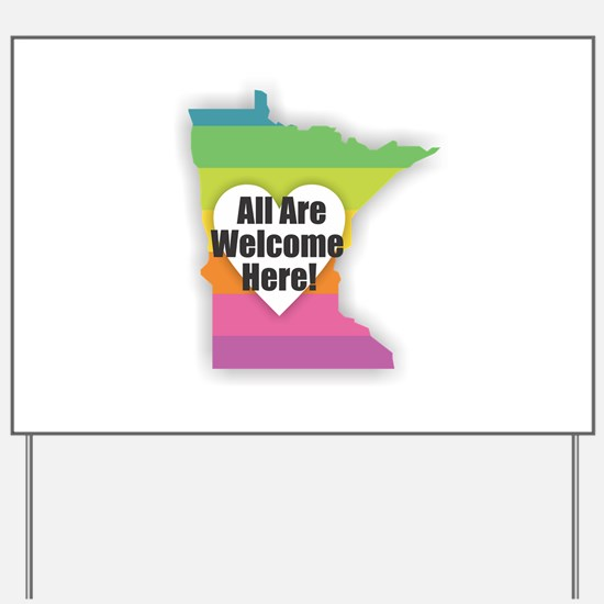 Minnesota - All Are Welcome Here Yard Sign