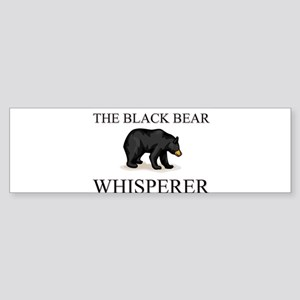 The Black Bear Whisperer Bumper Sticker