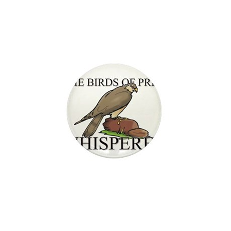 The Birds Of Prey Whisperer Mini Button