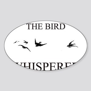 The Bird Whisperer Oval Sticker